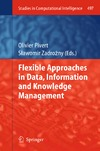 Dubois D., Zadrozny S., Pivert O. — Flexible Approaches in Data, Information and Knowledge Management
