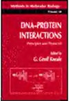 Kneale G.G. — DNA-Protein Interactions: Principles and Protocols