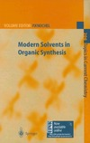 Knochel P. — Modern Solvents in Organic Synthesis