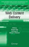 Tang X., Xu J., Chanson S. — Web Content Delivery (Web Information Systems Engineering and Internet Technologies Book Series)