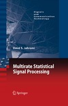 Jahromi O. — Multirate Statistical Signal Processing (Signals and Communication Technology)