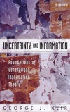 Klir G . — Uncertainty and Information: Foundations of Generalized Information Theory