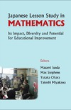 Isoda M., Stephens M., Ohara Y. — Japanese Lesson Study in Mathematics: Its Impact, Diversity and Potential for Educational Improvement
