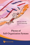 Ishiwata S., Matsunaga Y. — Physics of Self-Organization Systems: Proceedings of the 5th 21st Century Symposium tokyo, Japan, 13 - 14 September 2007