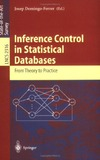 Domingo-Ferrer J. — Inference Control in Statistical Databases: From Theory to Practice (Lecture Notes in Computer Science)