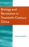Schneider L. — Biology and Revolution in Twentieth-Century China (Asia Pacific Perspectives)
