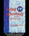 Henry M. — Using IT Effectively: A Guide To Technology In The Social Sciences