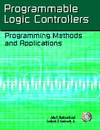 Hackworth J., Hackworth F. — Programmable Logic Controllers: Programming Methods and Applications