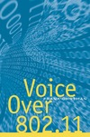 Ohrtman F. — Voice over 802.11 (Artech House Telecommunications Library)