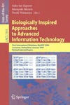 Ijspeert A.J., Murata M., Wakamiya N. — Biologically Inspired Approaches to Advanced Information Technology, 1 conf., BioADIT 2004