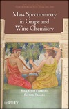 Flamini R., Traldi P. — Mass Spectrometry in Grape and Wine Chemistry (Wiley - Interscience Series on Mass Spectrometry)