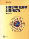 Toth G. — Glimpses of Algebra and Geometry, Second Edition