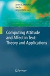 Shanahan J., Qu Y., Wiebe J. — Computing Attitude and Affect in Text: Theory and Applications (The Information Retrieval Series)