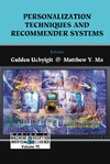 Uchyigit G., Ma M. — Personalization Techniques And Recommender Systems (Series in Machine Perception and Artificial Intelligence ???) (Series in Machine Perception and Artificial ... Perception and Artifical Intelligence)