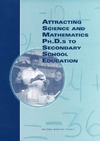 National Research Council (U.S.) — Attracting science and mathematics Ph.D.s to secondary school education (The compass series)