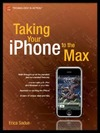Sadun E. — Taking Your iPhone to the Max (Technology in Action)