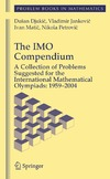 Djukic D., Jankovic V., Matic I. — The Imo Compendium: A Collection of Problems Suggested for the International Mathematical Olympiads: 1959-2004