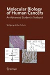 Schulz W. — Molecular Biology of Human Cancers: An Advanced Student's Textbook