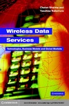 Sharma C., Nakamura Y. — Wireless Data Services: Technologies, Business Models and Global Markets