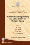 Neogy S., Bapat R., Das A. — Mathematical programming and game theory for decision making