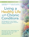 Lorig K., Holman H., Sobel D. — Living a Healthy Life with Chronic Conditions:Self Management of Heart Disease, Arthritis, Diabetes, Asthma, Bronchitis, Emphysema and others (Third Edition)