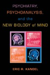 Kandel E. — Psychiatry, Psychoanalysis, And The New Biology Of Mind