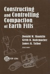 Shanklin D., Rademacher K., Talbot J. — Constructing and Controlling Compaction of Earth Fills (ASTM Special Technical Publication, 1384)