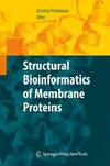 Frishman D. — Structural Bioinformatics of Membrane Proteins