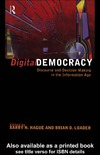 Hague B., Loader B. — Digital Democracy: Discourse and Decision Making in the Information Age