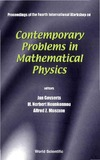 Govaerts J., Hounkonnou M., Msezane A. — Contemporary Problems in Mathematical Physics: Proceedings of the Fourth International Workshop, Cotonou, Republic of Benin 5 - 11 November 2005