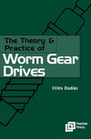 Dudas I. — The Theory and Practice of Worm Gear Drives (Ultra Precision Technology) (Ultra Precision Technology Series)