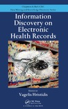 Hristidis V. — Information Discovery on Electronic Health Records (Chapman & Hall CRC Data Mining and Knowledge Discovery Series)