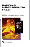 Gunasekaran A., Sandhu M. — Handbook on Business Information Systems