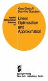 Glashoff K., Gustafson S. — Linear optimization and approximation