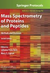 Lipton M., Paa-Tolic L. — Mass Spectrometry of Proteins and Peptides: Methods and Protocols