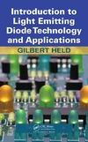 Held G. — Introduction to Light Emitting Diode Technology and Applications