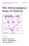 Lambrecht B., Hoogsteden H., Diamant Z. — Lung Biology in Health & Disease Volume 174 The Immunological Basis of Asthma