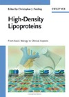 Fielding C. — High-Density Lipoproteins: From Basic Biology to Clinical Aspects