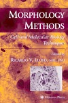 Lloyd R. — Morphology Methods: Cell and Molecular Biology Techniques