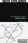 Hosch W.L. — The Britannica Guide to Geometry (Math Explained)