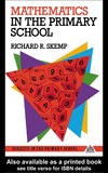 Skemp R. — Mathematics in the Primary School (Subjects in the Primary School Series)