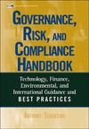 Tarantino A. — The Governance, Risk, and Compliance Handbook: Technology, Finance, Environmental, and International Guidance and Best Practices