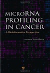 Gusev Y. — MicroRNA Profiling in Cancer: A Bioinformatics Perspective