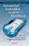 Navet N., Simonot-Lion F. — Automotive Embedded Systems Handbook (Industrial Information Technology)