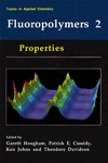 Hougham G., Cassidy P., Johns K. — Fluoropolymers 2:  Properties (Topics in Applied Chemistry) (Topics in Applied Chemistry)