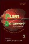 Neal C., Stewart J. — Plant Biotechnology and Genetics: Principles, Techniques and Applications