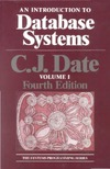 Date C.J. — An Introduction to Data Base Systems. Volume 1