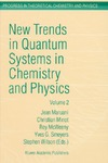Maruani J., Minot C., McWeeny R. — New Trends in Quantum Systems in Chemistry and Physics - Volume 2 Advanced Problems and Complex Systems Paris, France, 1999 (Progress in Theoretical Chemistry and Physics, Volume 7)