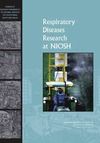 0 — Respiratory Diseases Research at NIOSH: Reviews of Research Programs of the National Institute for Occupational Safety and Health