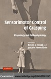 Nowak D., Hermsdofer J. — Sensorimotor Control of Grasping: Physiology and Pathophysiology